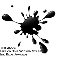Life On The Wicked Stage Ink Blot Awards